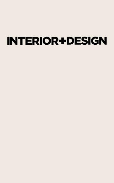 INTERIOR + DESIGN RUSSIAN MAG